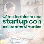 fortalecer una Startup